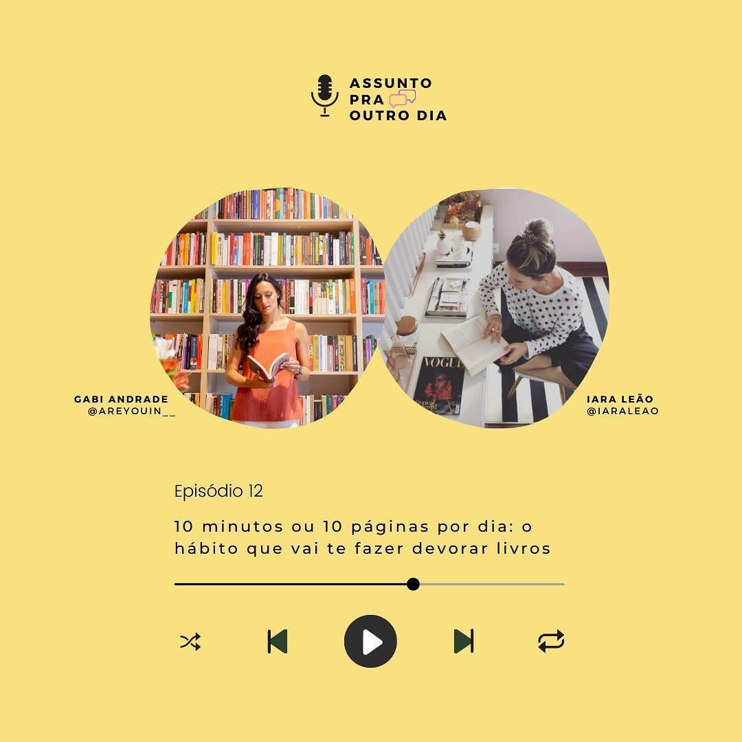 iara-leao-consultoria-podcast-assunto-pra-outro-dia-spotify-habitos-de-leitura